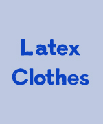 Latex Clothes and Bondage